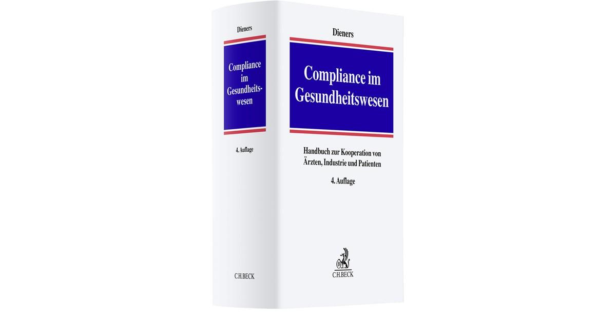 Compliance im Gesundheitswesen   Dieners   4. Auflage, 2019   Buch ...