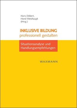 Abbildung von Döbert / Weishaupt   Inklusive Bildung professionell gestalten   1. Auflage   2013   beck-shop.de