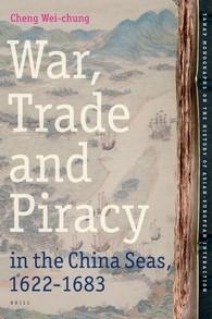 Abbildung von Cheng | War, Trade and Piracy in the China Seas (1622-1683) | 2013