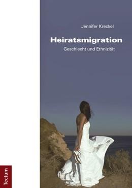 Abbildung von Kreckel | Heiratsmigration | 2013 | Geschlecht und Ethnizität