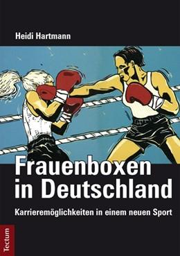 Abbildung von Hartmann | Frauenboxen in Deutschland | 2013 | Karrieremöglichkeiten in einem...
