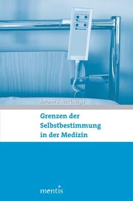Abbildung von Ach | Grenzen der Selbstbestimmung in der Medizin | 1. Auflage | 2013 | beck-shop.de