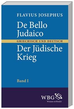 Abbildung von Flavius | De bello Judaico–- Der Jüdische Krieg | 2., unveränderte Auflage | 2013 | Zweisprachige Ausgabe der sieb...