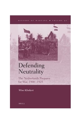Abbildung von Klinkert | Defending Neutrality | 2013 | The Netherlands prepares for W... | 90