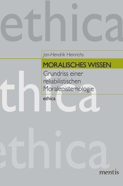 Abbildung von Heinrichs | Moralisches Wissen | 2013