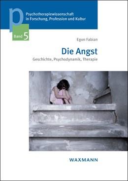 Abbildung von Fabian | Die Angst | 2013 | Geschichte, Psychodynamik, The... | 5