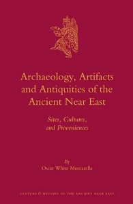 Abbildung von Muscarella | Archaeology, Artifacts and Antiquities of the Ancient Near East | 2013
