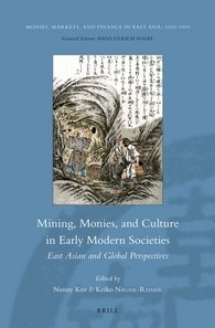 Abbildung von Mining, Monies, and Culture in Early Modern Societies | 2013