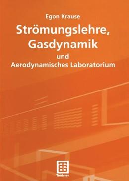 Abbildung von Krause | Strömungslehre, Gasdynamik und Aerodynamisches Laboratorium | 2003