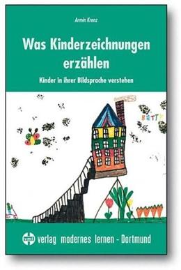 Abbildung von Krenz | Was Kinderzeichnungen erzählen | 4., unveränderte Auflage der 3., verbesserten Auflage | 2009 | Kinder in ihrer Bildsprache ve...