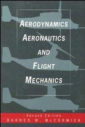 Abbildung von McCormick | Aerodynamics, Aeronautics, and Flight Mechanics | 2. Auflage | 1995