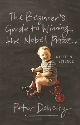 Abbildung von Doherty | The Beginner's Guide to Winning the Nobel Prize | 2008 | Advice for Young Scientists
