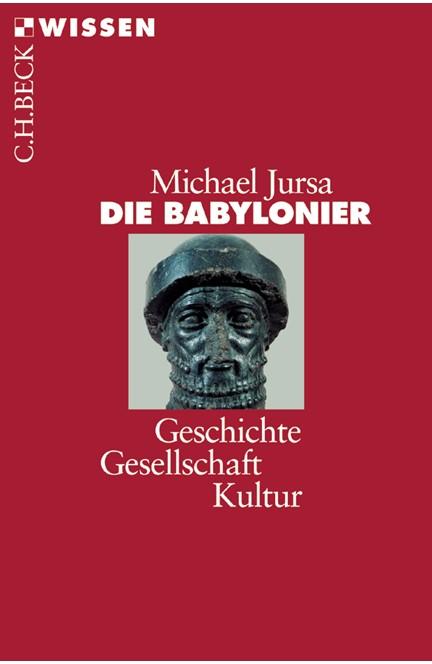 Cover: Michael Jursa, Die Babylonier