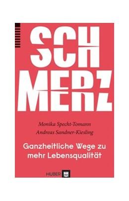 Abbildung von Specht-Tomann / Sandner-Kiesling | Schmerz | 2. Auflage | 2014 | beck-shop.de