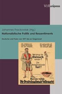 Abbildung von Frackowiak | Nationalistische Politik und Ressentiments | 2013