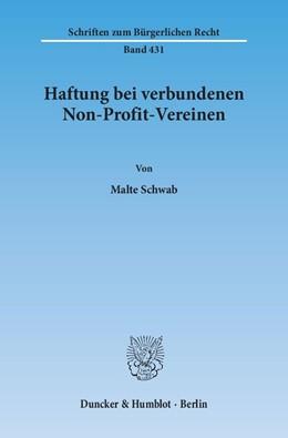 Abbildung von Schwab | Haftung bei verbundenen Non-Profit-Vereinen | 2013 | 431