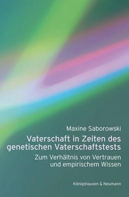 Abbildung von Saborowski | Vaterschaft in Zeiten des genetischen Vaterschaftstests | 1. Auflage | 2014 | beck-shop.de