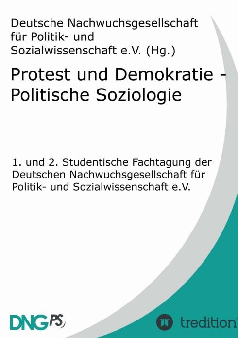 Protest und Demokratie - Politische Soziologie   / Kabst, 2013   Buch (Cover)