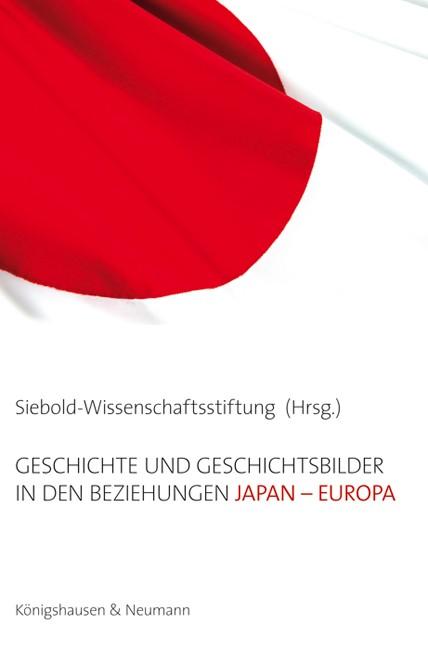 Abbildung von Geschichte und Geschichtsbilder in den Beziehungen Japan - Europa | 2013