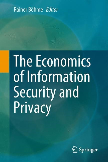 Abbildung von Böhme   The Economics of Information Security and Privacy   2013