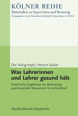 Abbildung von Dauber / Döring-Seipel | Was Lehrerinnen und Lehrer gesund hält | 2013 | Empirische Ergebnisse zur Bede... | Band 004