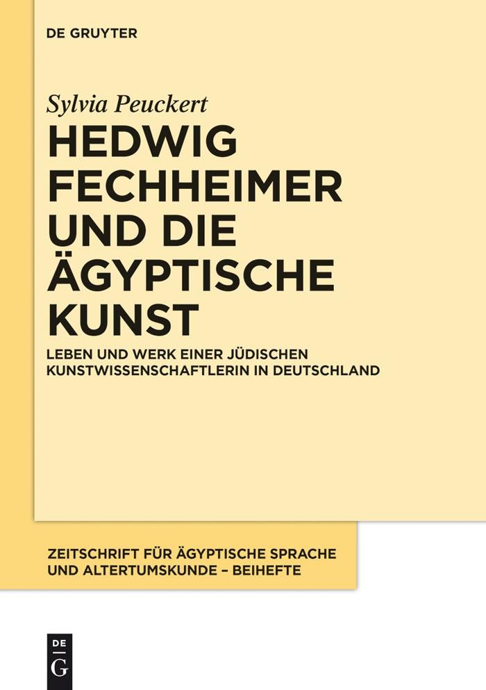 Abbildung von Peuckert | Hedwig Fechheimer und die ägyptische Kunst | 2014