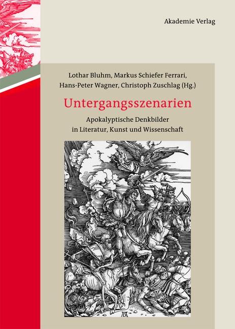 Abbildung von Bluhm / Schiefer Ferrari / Wagner / Zuschlag | Untergangsszenarien | 2013