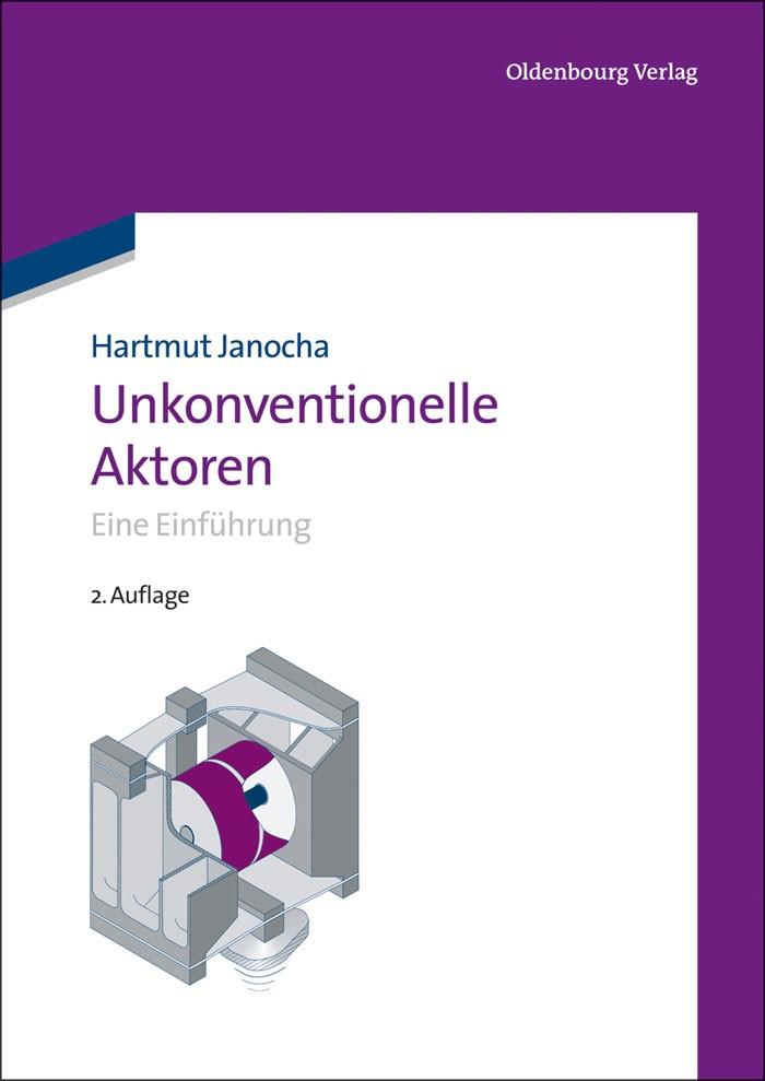 Abbildung von Janocha   Unkonventionelle Aktoren   2., ergänzte und aktualisierte Aufl.   2013