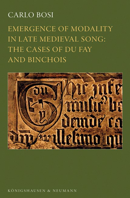 Emergence of Modality in Late Medieval Song: | Bosi, 2013 | Buch (Cover)