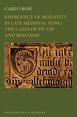 Abbildung von Bosi | Emergence of Modality in Late Medieval Song: | 2013 | The Cases of Du Fay and Bincho... | 8