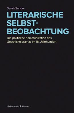 Abbildung von Sander   Literarische Selbstbeobachtung   2013   Die politische Kommunikation d...   787