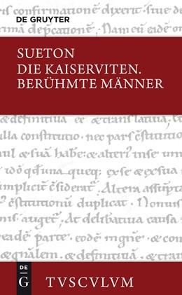 Abbildung von Sueton / Martinet | Die Kaiserviten. Berühmte Männer / De vita Caesarum. De viris illustribus | 2014 | Lateinisch - Deutsch