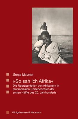 Abbildung von Malzner   »So sah ich Afrika«   2013   Die Repräsentation von Afrikan...   63