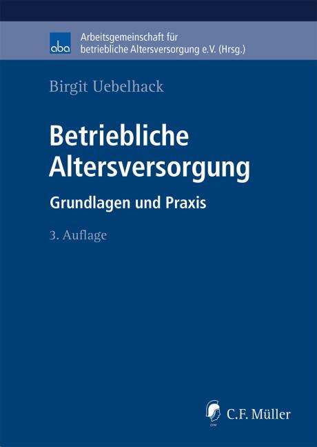 Betriebliche Altersversorgung | Uebelhack | 3., neu bearbeitete Auflage, 2018 | Buch (Cover)