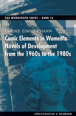 Abbildung von Zimmermann | Comic Elements in Women's Novels of Development from the 1960s to the 1980s | 2013 | 16