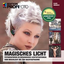 Abbildung von Mangold   Magisches Licht   2013   Fotografieren in besonderen Li...
