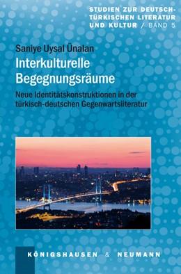 Abbildung von Uysal-Ünalan | Interkulturelle Begegnungsräume | 2013 | Neue Identitätskonstruktionen ... | 5
