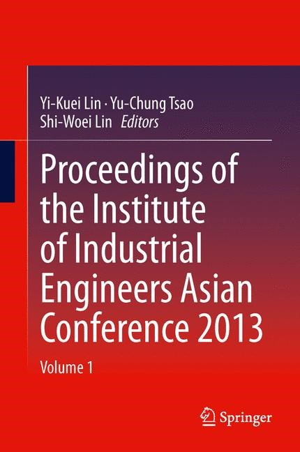 Abbildung von Lin / Tsao | Proceedings of the Institute of Industrial Engineers Asian Conference 2013 | 2013