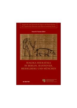 Abbildung von Fischer-Elfert | Magika Hieratika in Berlin, Hannover, Heidelberg und München | 2014 | 2