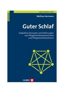 Abbildung von Herrmann | Guter Schlaf | 2013 | Subjektive Konzepte und Erfahr...
