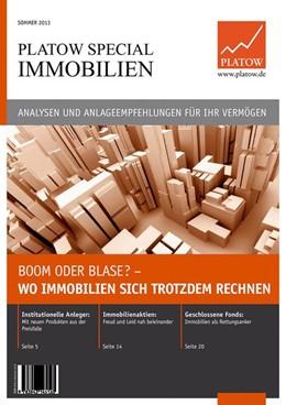 Abbildung von Schirmacher | PLATOW Special Immobilien | 2013 | Boom oder Blase? – Wo Immobili...