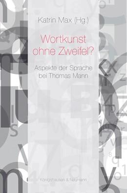 Abbildung von Max | Wortkunst ohne Zweifel? | 2013 | Aspekte der Sprache bei Thomas...