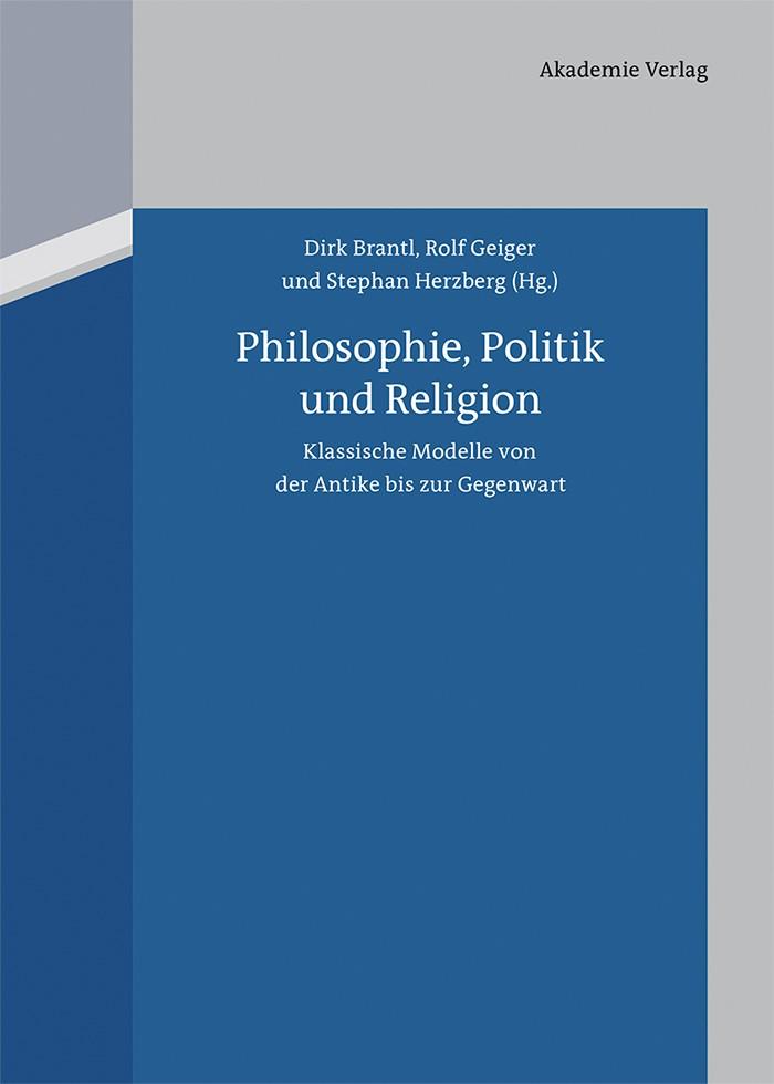 Philosophie, Politik und Religion   Brantl / Geiger / Herzberg, 2013   Buch (Cover)
