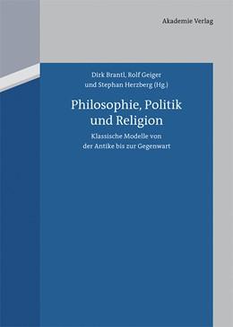 Abbildung von Brantl / Geiger / Herzberg | Philosophie, Politik und Religion | 2013 | Klassische Modelle von der Ant...