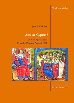 Abbildung von Wollesen | Acre or Cyprus? | 2013 | A New Approach to the Crusader...