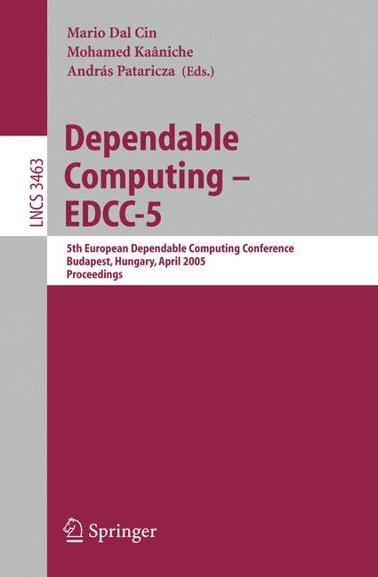 Abbildung von Dal Cin / Kaâniche / Pataricza | Dependable Computing - EDCC 2005 | 2005