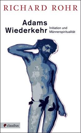 Abbildung von Rohr | Adams Wiederkehr | 1. Auflage | 2013 | beck-shop.de