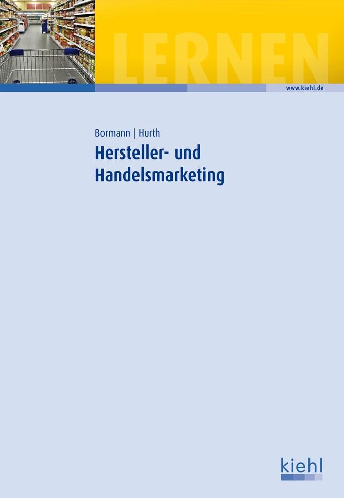 Hersteller- und Handelsmarketing   Bormann / Hurth, 2013   Buch (Cover)