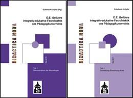 Abbildung von Knöpfel | E.E. Geißlers integrativ-edukative Fachdidaktik des Pädagogikunterrichts | 2 Bände zusammen | 2013 | Teil 1 + Teil 2: Rekonstruktio... | 20 + 21