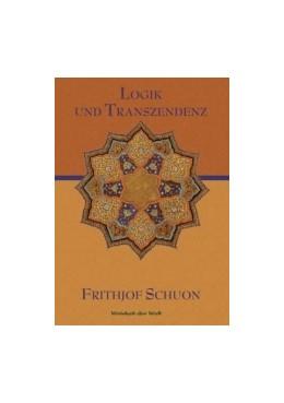 Abbildung von Schuon | Logik und Transzendenz | 2013